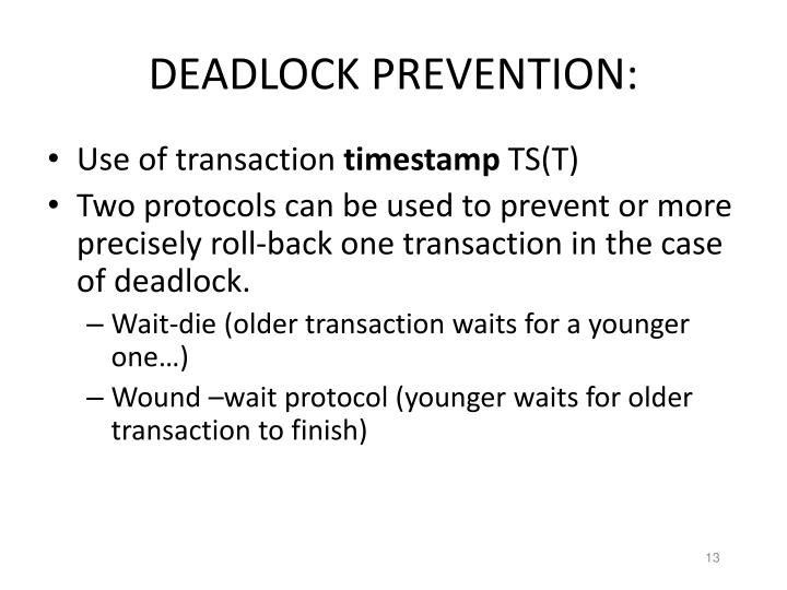 DEADLOCK PREVENTION: