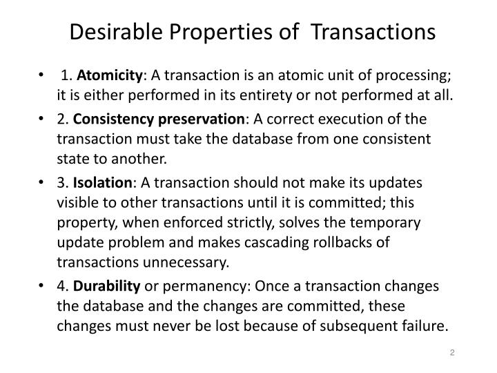 Desirable properties of transactions