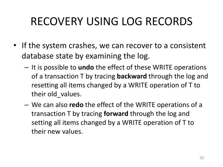 RECOVERY USING LOG RECORDS