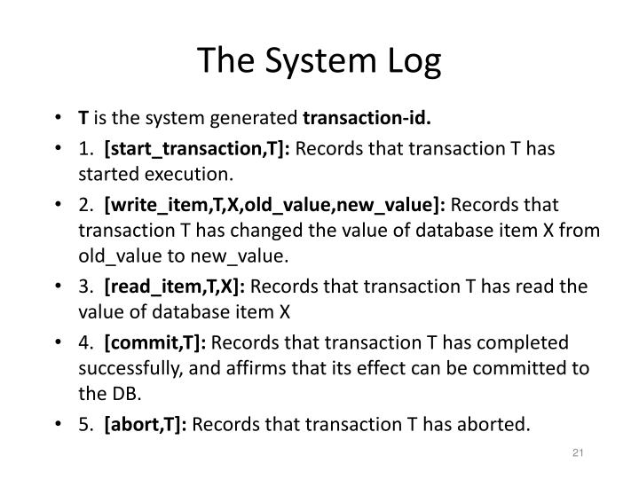 The System Log