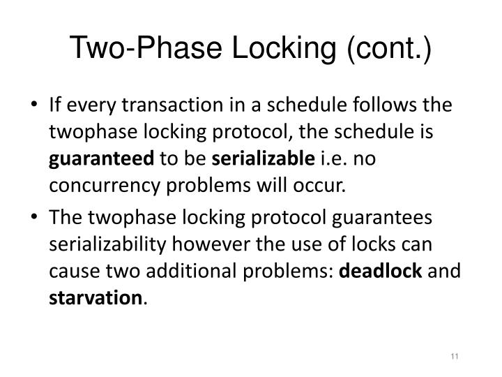 Two-Phase Locking (cont.)