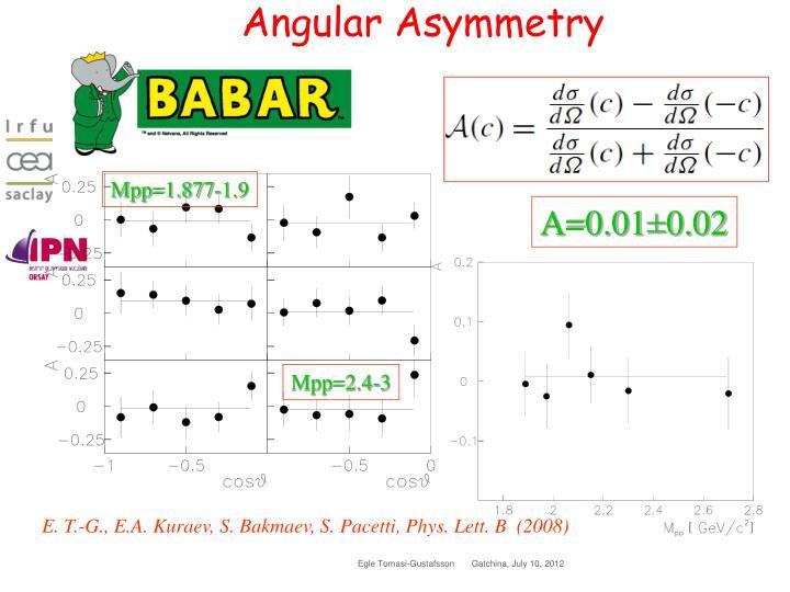 Angular Asymmetry