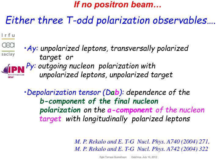 If no positron beam…