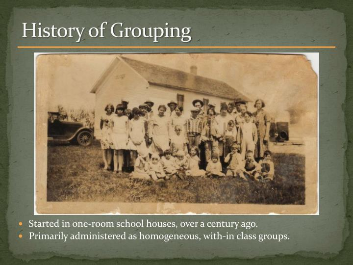 History of Grouping