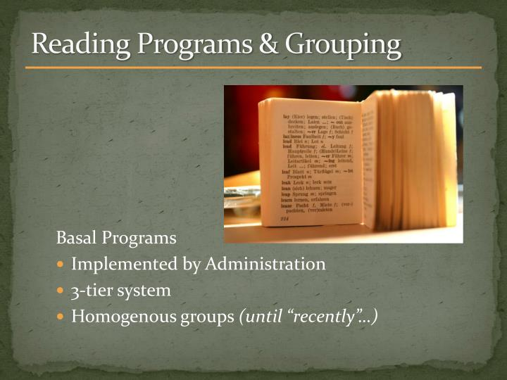 Reading Programs & Grouping