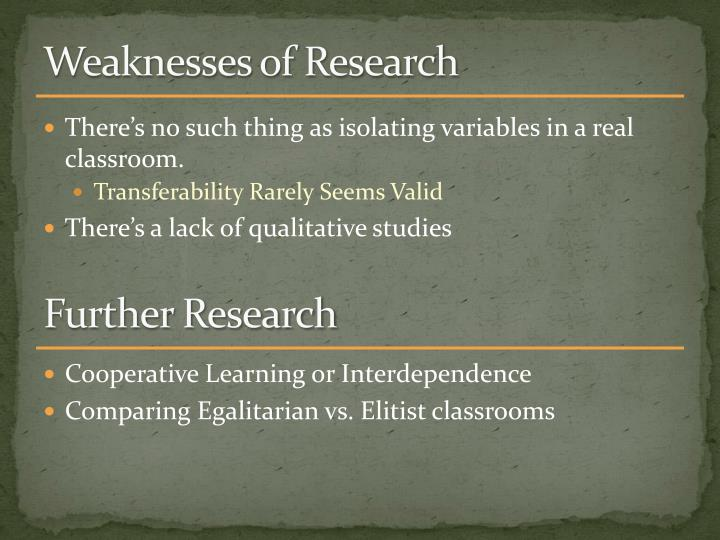 Weaknesses of Research