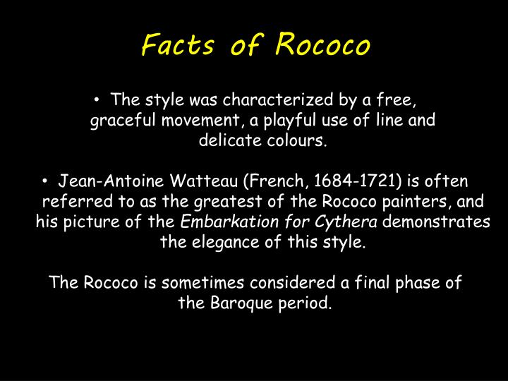 Facts of rococo