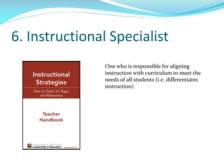 6. Instructional Specialist