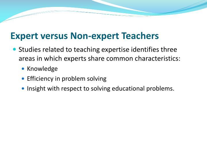 Expert versus Non-expert Teachers
