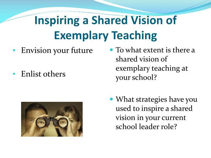 Inspiring a Shared Vision of Exemplary Teaching