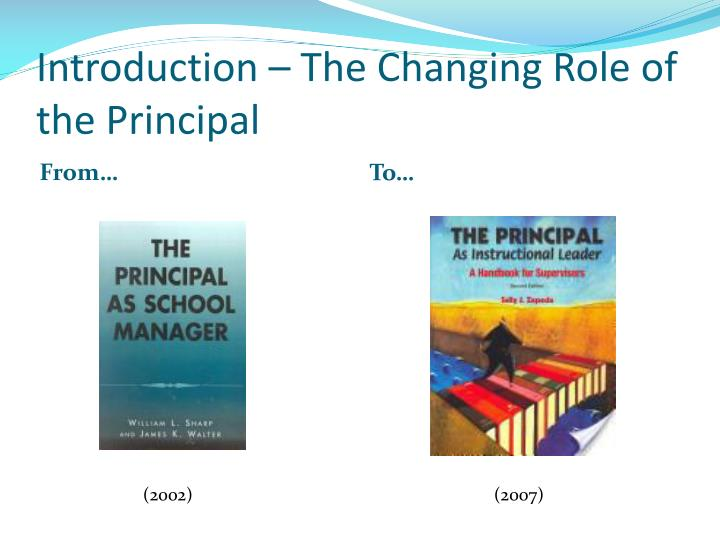 Introduction – The Changing Role of the Principal