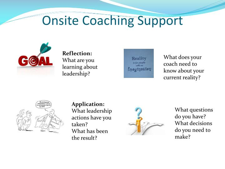 Onsite Coaching Support
