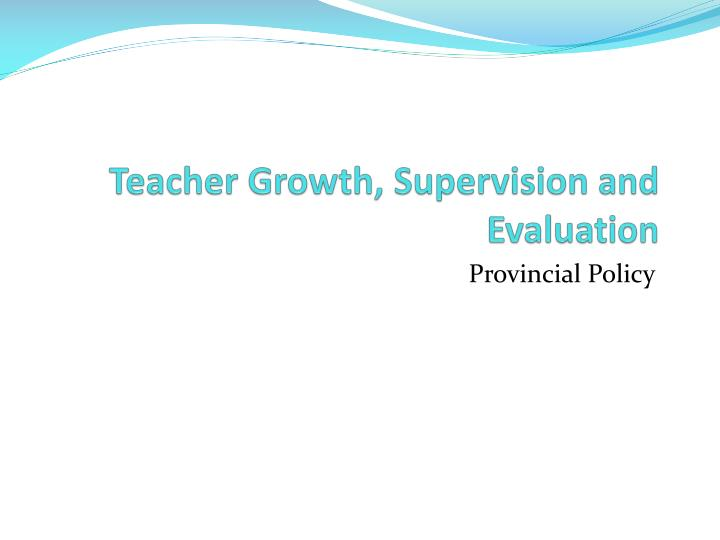Teacher Growth, Supervision and Evaluation