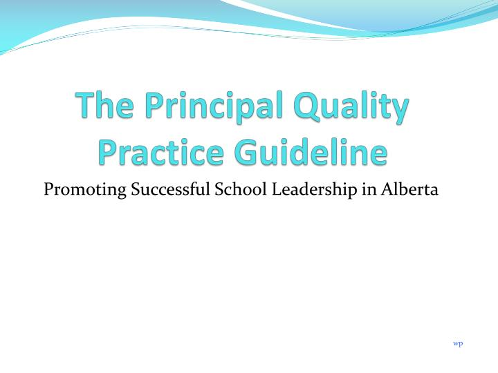 The Principal Quality Practice Guideline