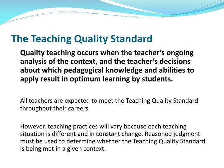 The Teaching Quality Standard