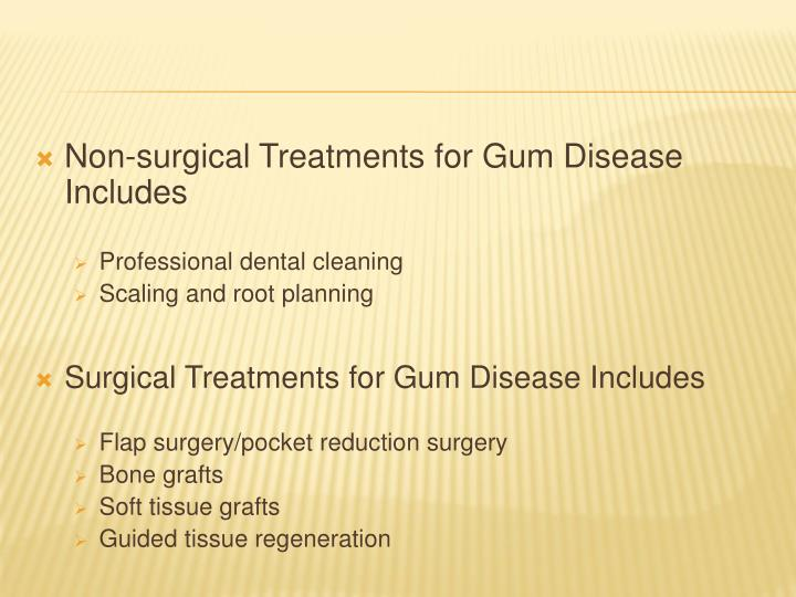 Non-surgical Treatments for Gum Disease Includes