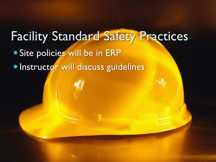 Facility Standard Safety Practices
