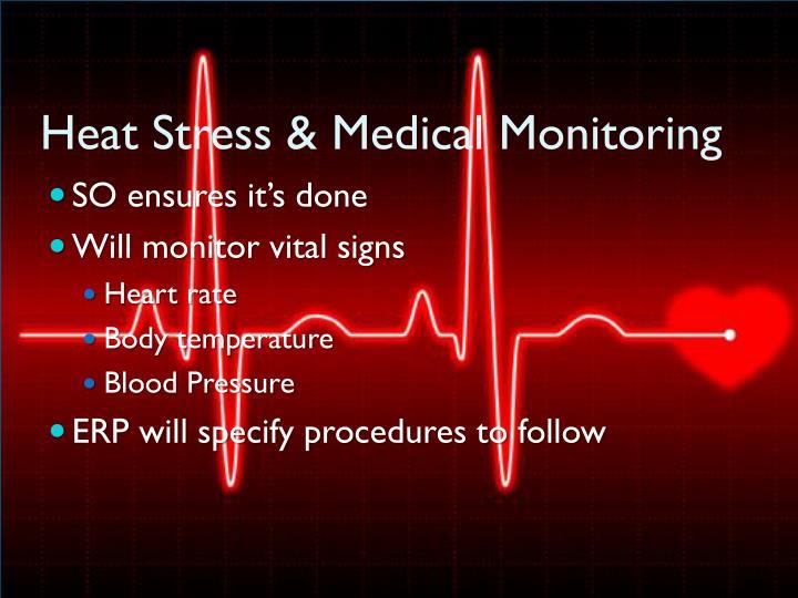 Heat Stress & Medical Monitoring