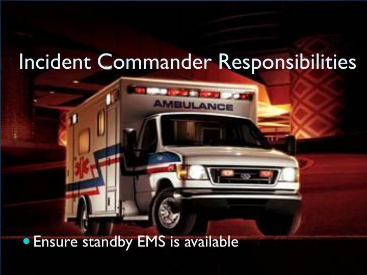 Incident Commander Responsibilities