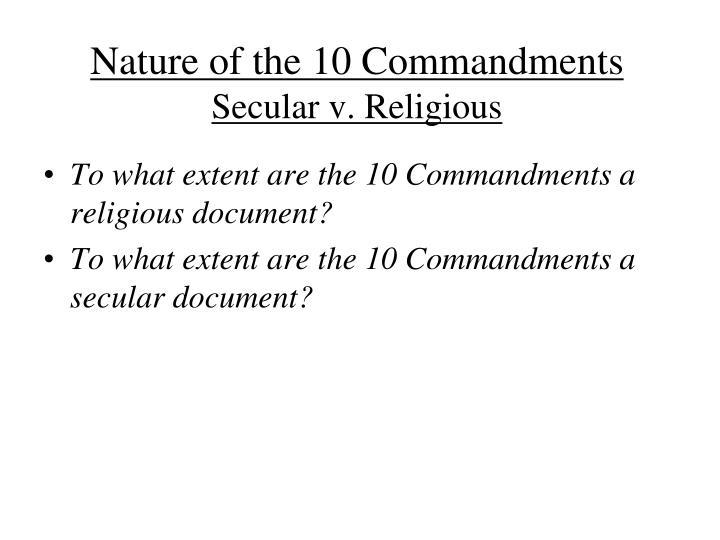 Nature of the 10 Commandments