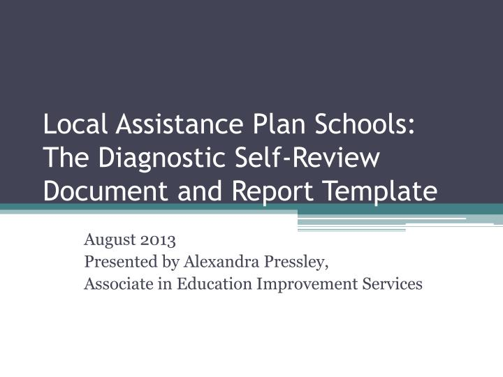 Local assistance plan schools the diagnostic self review document and report template