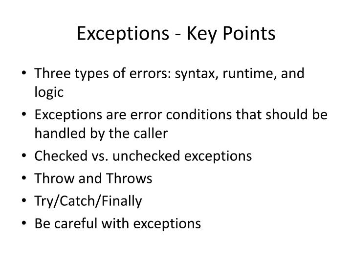 Exceptions - Key Points