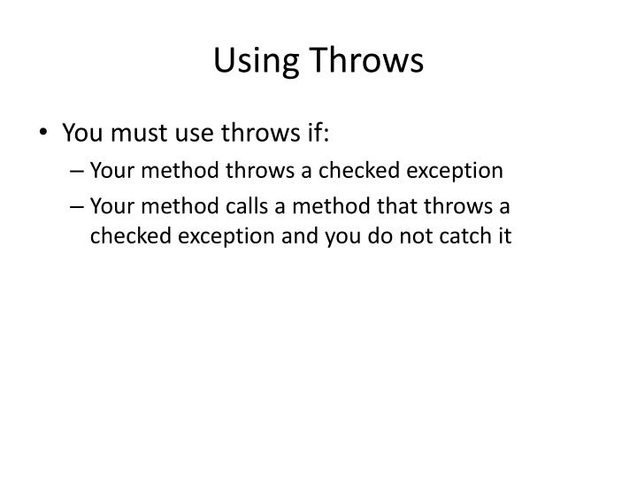 Using Throws