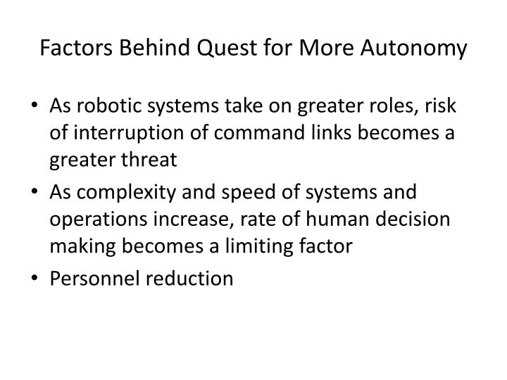 Factors Behind Quest for More Autonomy