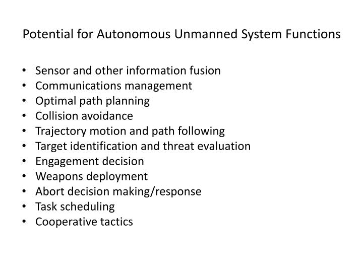 Potential for Autonomous Unmanned System Functions