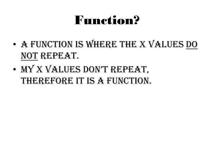 Function?
