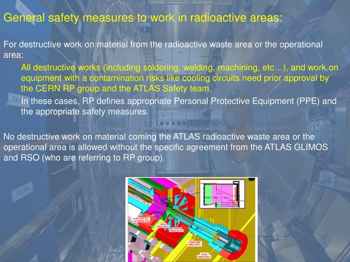 General safety measures to work in radioactive areas: