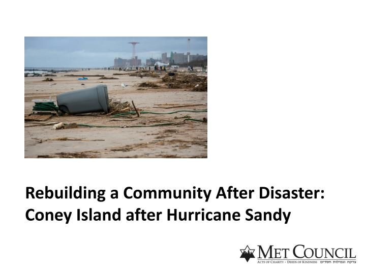 Rebuilding a Community After Disaster: Coney Island after Hurricane Sandy