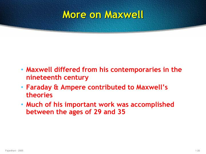 More on Maxwell