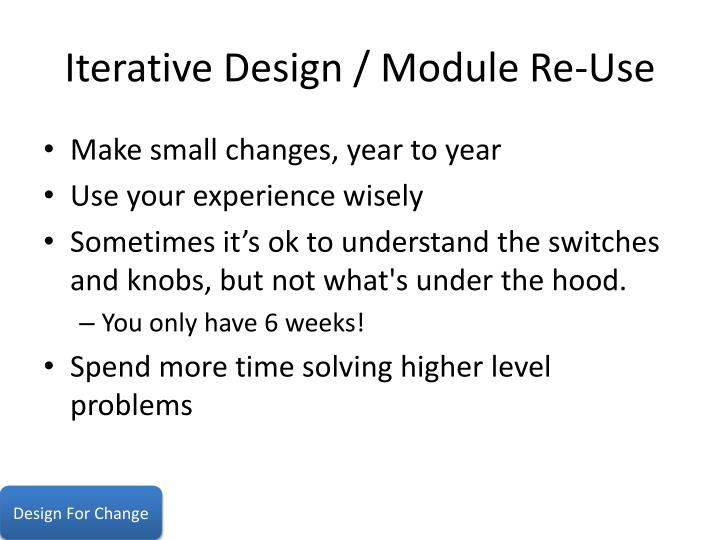 Iterative Design / Module Re-Use
