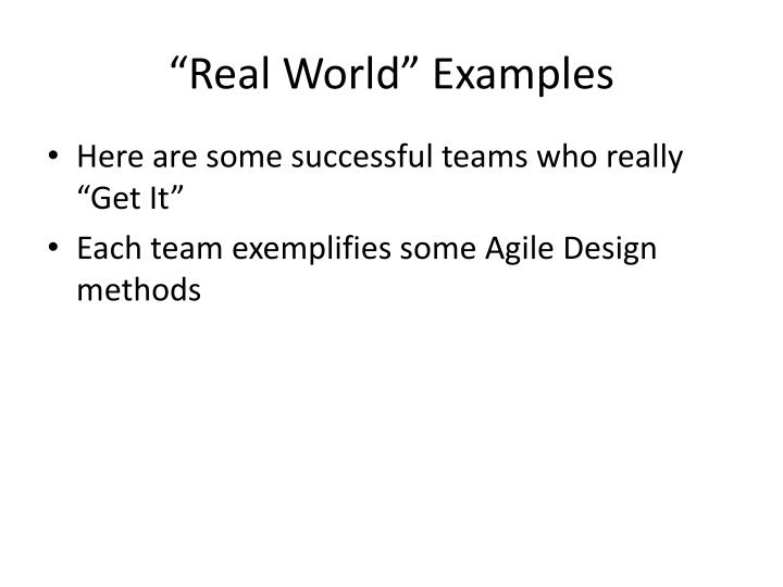 """Real World"" Examples"
