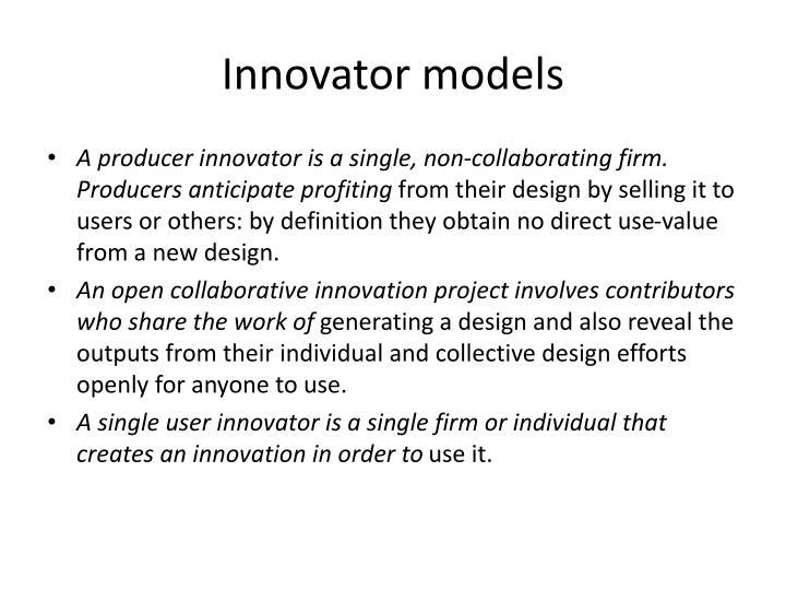 Innovator models