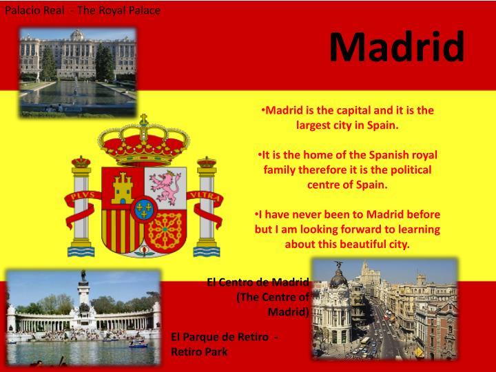 Palacio Real  - The Royal Palace