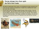 europe plunges into chaos again the fall of the franks
