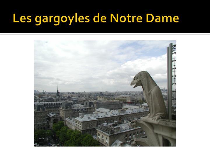 Les gargoyles de Notre Dame
