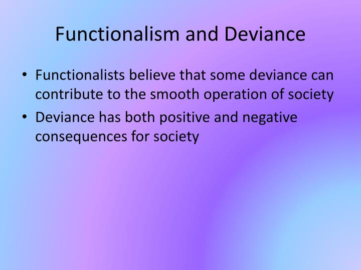 Functionalism and Deviance