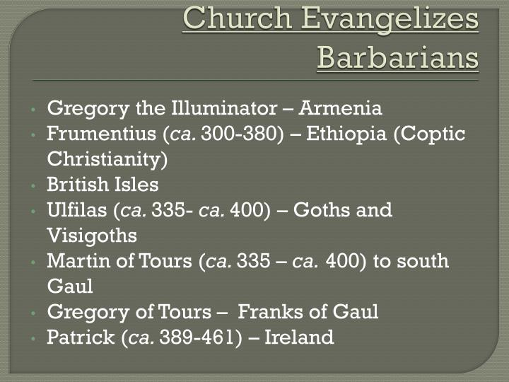 Church Evangelizes Barbarians