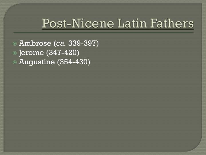 Post-Nicene Latin Fathers