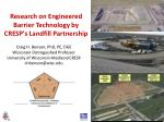 research on engineered barrier technology by cresp s landfill partnership