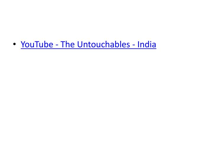 YouTube - The Untouchables - India
