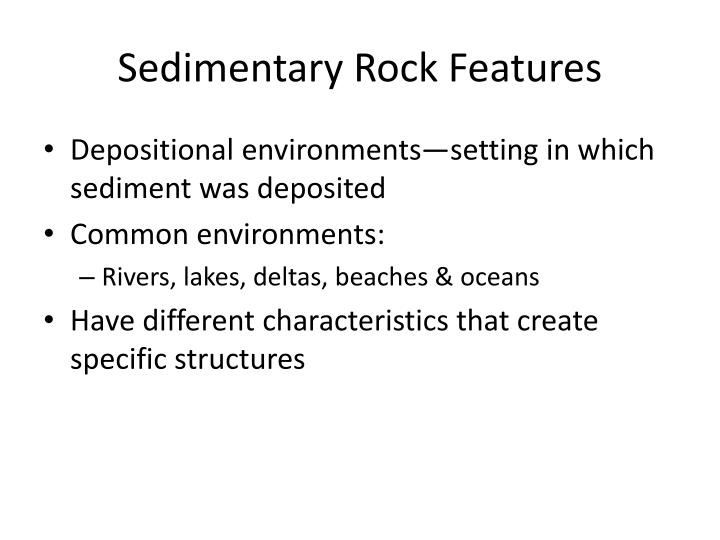 Sedimentary Rock Features