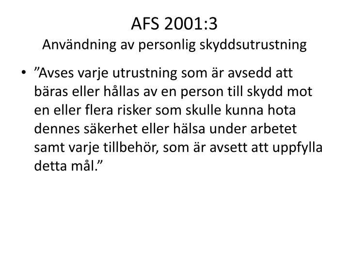 AFS 2001:3