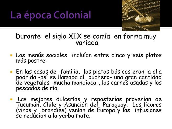 La época Colonial