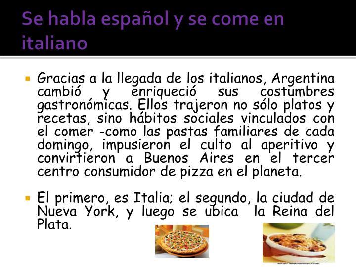 Se habla español y se come en italiano