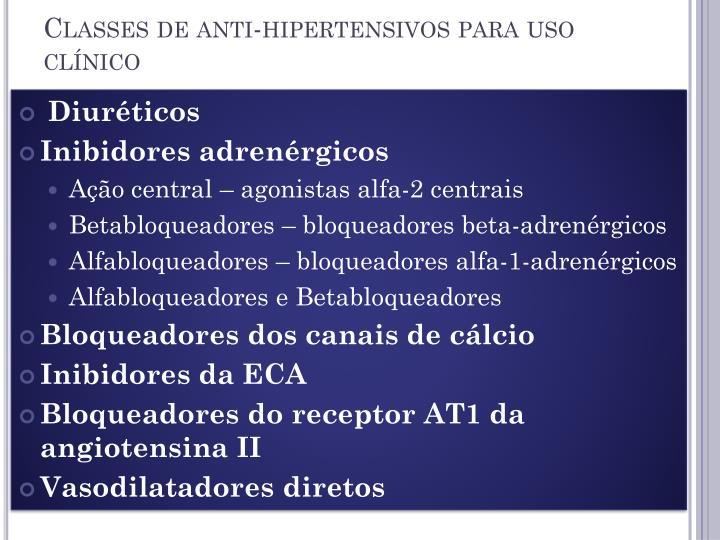 Classes de anti-hipertensivos para uso clínico