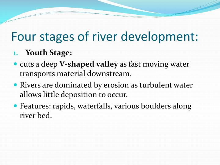 Four stages of river development: